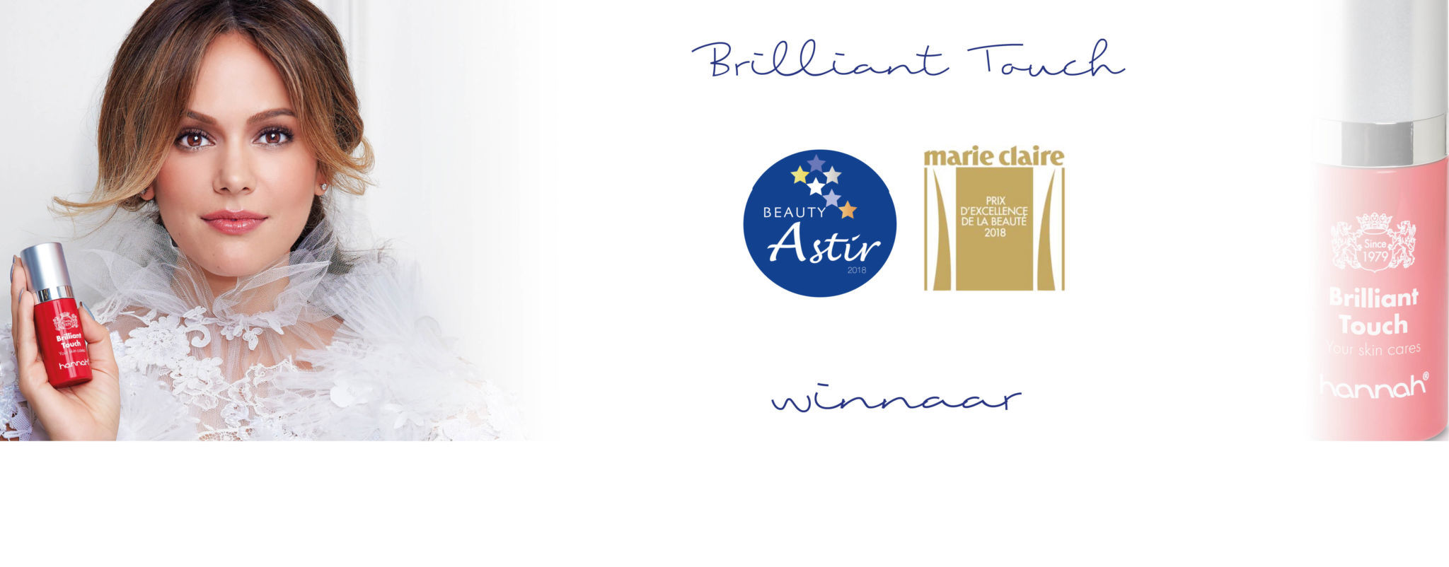 Brilliant Touch Brilliant Touch Wint Astir Award en Marie Claire Prix D' Excellence De La Beauté